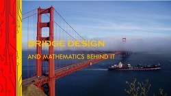January 2016 - Bridge Design and Mathematics behind it.jpg