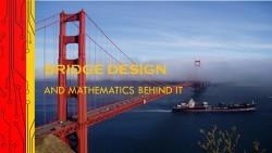 January 2016 - Bridge Design and Mathematics behind it.jpg